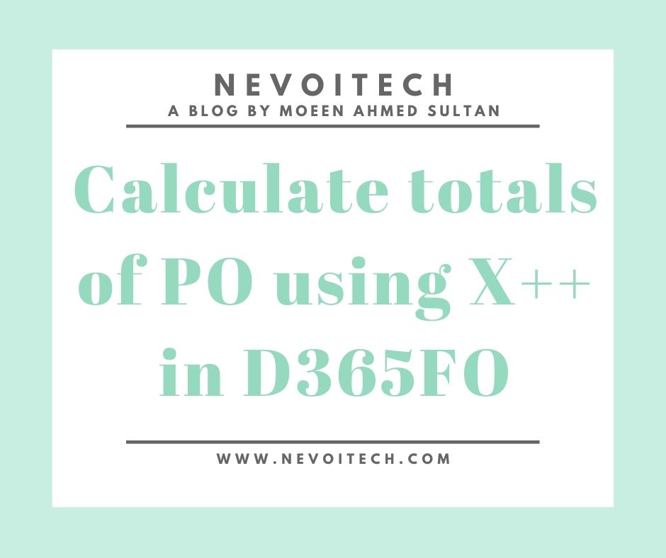 Calculate totals of PO using X++ in D365FO