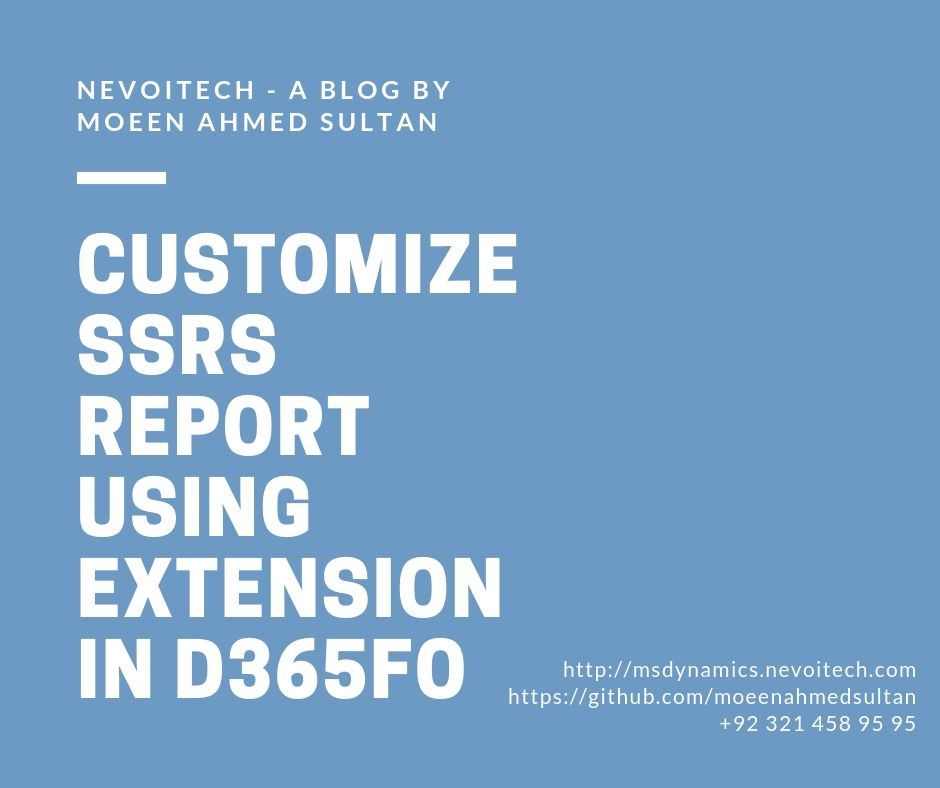 Customize SSRS report using extension in D365FO